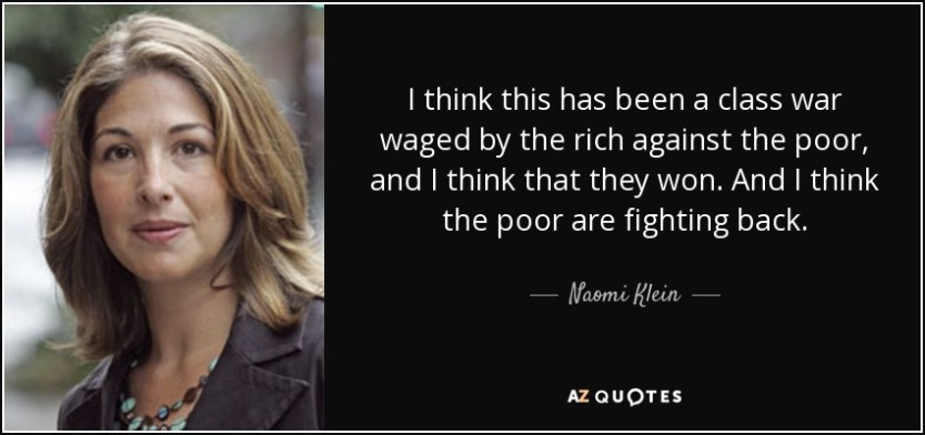 quote-i-think-this-has-been-a-class-war-waged-by-the-rich-against-the-poor-and-i-think-that-naomi-klein-110-86-09